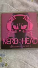NERD HEAD!!BEGINNING OF THE END!!����J�i!!WISE �i�[�h�w�b�h