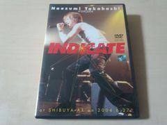 ��������DVD�uA'LIVE 2004�uINDICATE�vat SHiBUYA-AX�v�a�JAX��