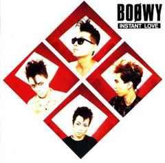 BOOWY / INSTANT LOVE  �X������