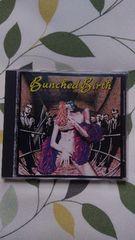 Bunched Birth(1991 インディーズ盤)