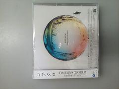 TIMELESS WORLD (�������� CD�{DVD)