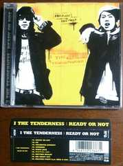 (CD)I THE TENDERNESS/アイザテンダネス☆READY OR NOT★帯付き♪