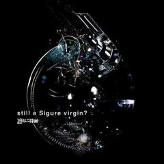 《凜として時雨》still a sigure virgin ? ROCK ロック PUNK