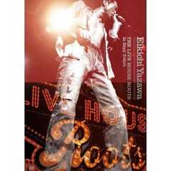 ■DVD『矢沢永吉 THE LIVE HOUSE ROOTS in Zepp Tokyo』