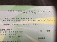 7/16 ���c�n��AREA��ZERO MIND INFINITY presents