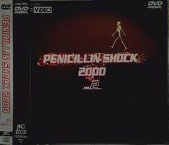 ペニシリン:PENICILLIN SHOCK Vol.2♪ DVD