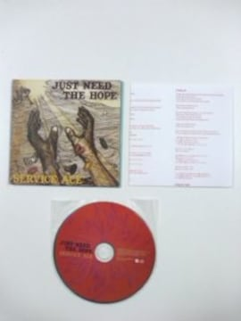 (CD)SERVICE ACE/サービスエース☆JUST NEED THE HOPE即決価格
