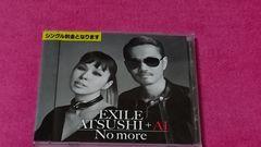 EXILE ATSUSHI+AI No more