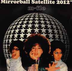 m-flo 「MIRRORBALL SATELLITE 2012」(TOWA TEI REMIX)