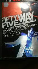 矢沢永吉  FIFTY FIVE WAY in武道館2004ツアー