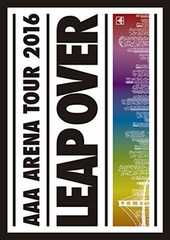 【セール】 AAA ARENA TOUR 2016 - LEAP OVER - DVD新品