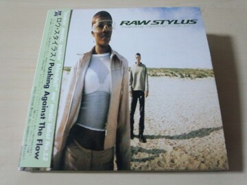 ロウ・スタイラスCD「PUSHING AGAINST THE FLOW」RAW STYLUS●