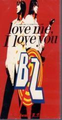 ◆8cmCDS◆B'z/love me, I love you/外科医柊又三郎 主題歌