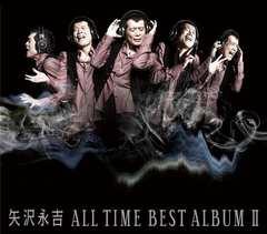 新品即決 ALL TIME BEST ALBUM II(2)/矢沢永吉3枚組ベスト