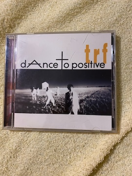 dance to positive/trf