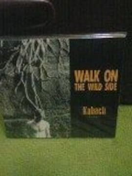 KABACH  Walk On The Wild Side カバチ 広島