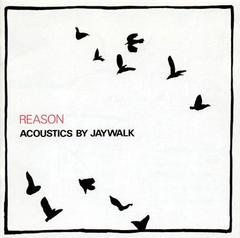 J-WALK / REASON Acoustics by JAYWALK