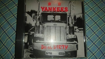 東京ヤンキース/Do the dirty tokyo yankees